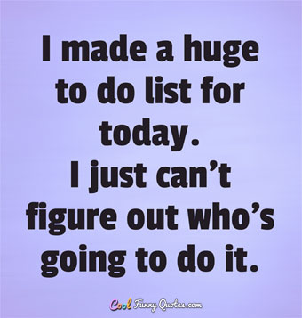 t-made-a-huge-todo-list-for-today