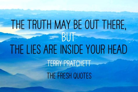 The-truth-may-be-out-there-but-the-lies-are-inside-your-head.-Terry-Pratchett